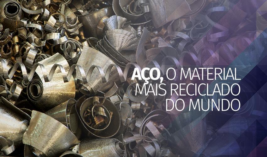 Aço, material mais reciclado