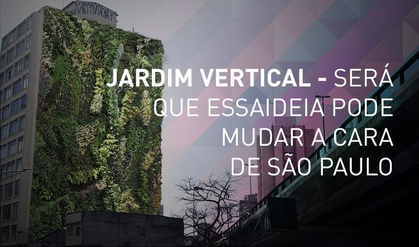 Jardim Vertical em SP