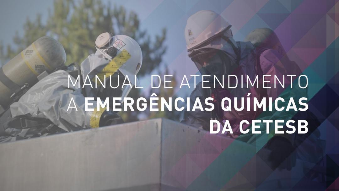 Manual de Atendimento CETESB Emergências Químicas